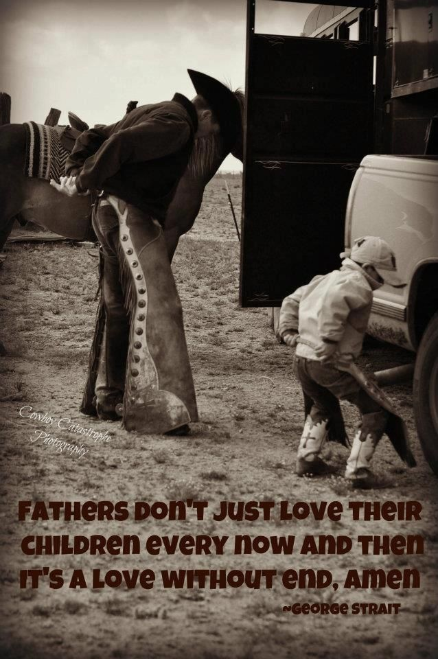 Lyric songs about texas lyrics : Fathers, don't just love their children every now and then. It's a ...