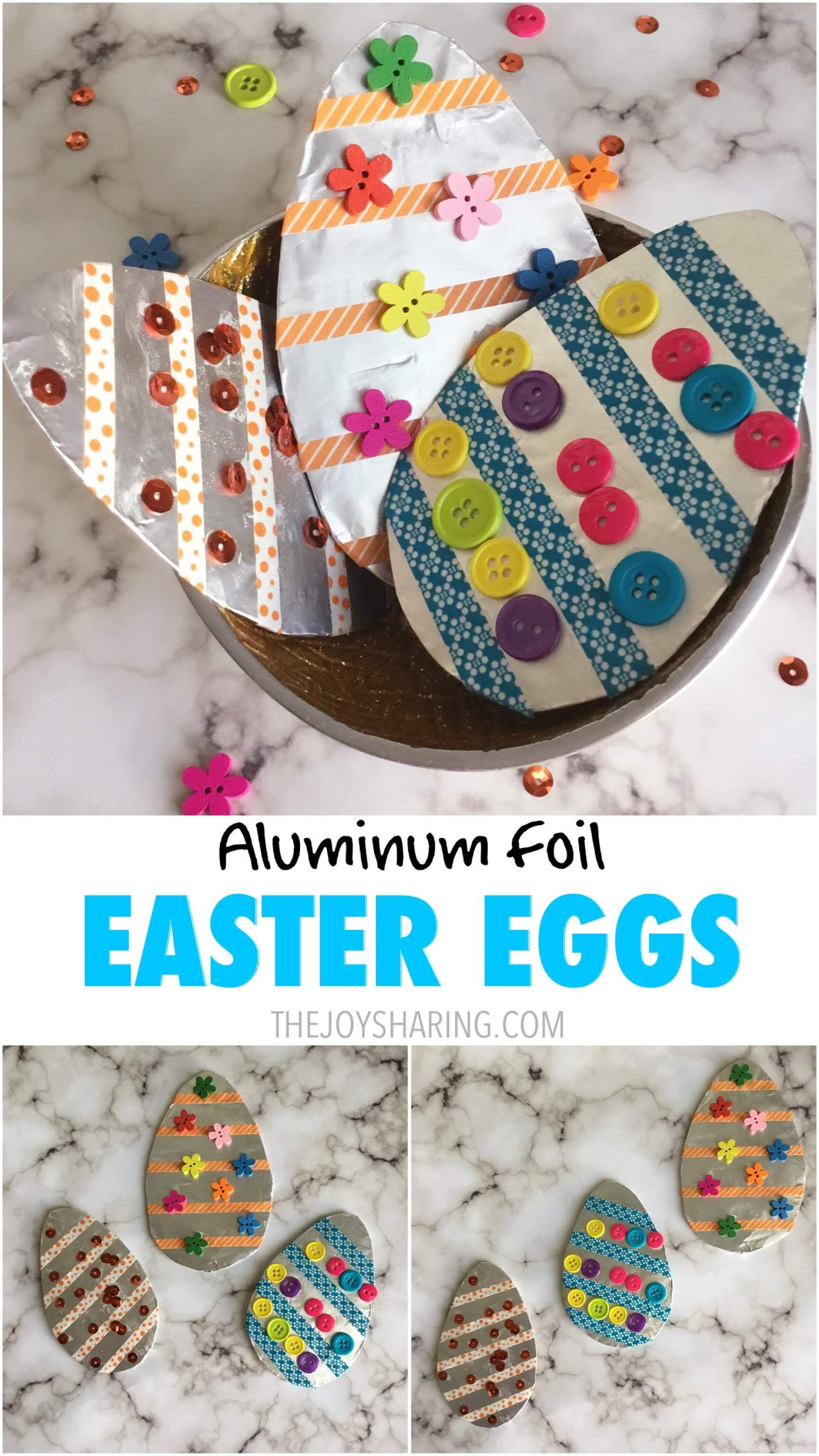 Aluminum Foil Easter Egg Craft Easter Crafts For Toddlers Easy
