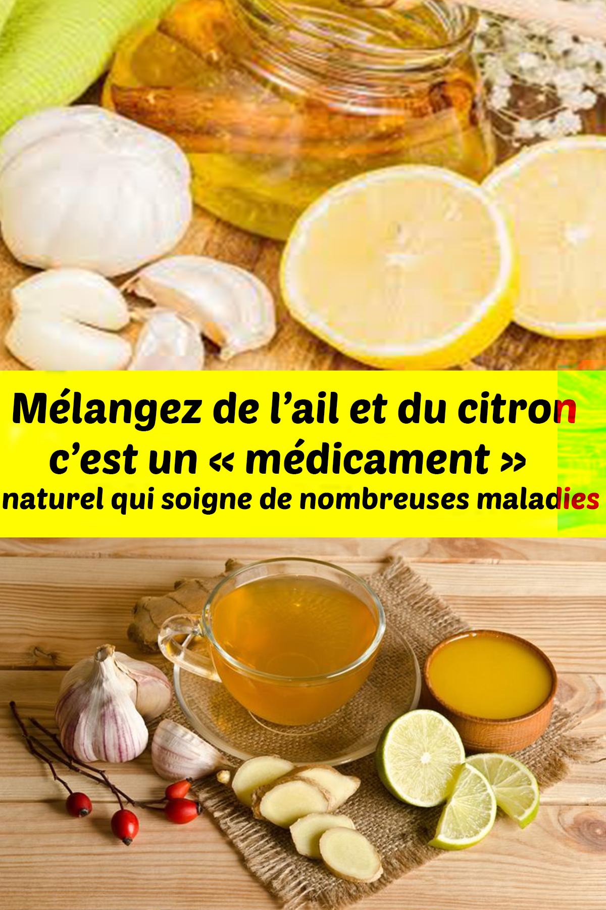 Mélangez de l'ail et du citron, c'est un « médicament