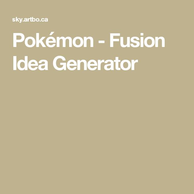 Pokémon - Fusion Idea Generator | Pokémon | Pokemon fusion