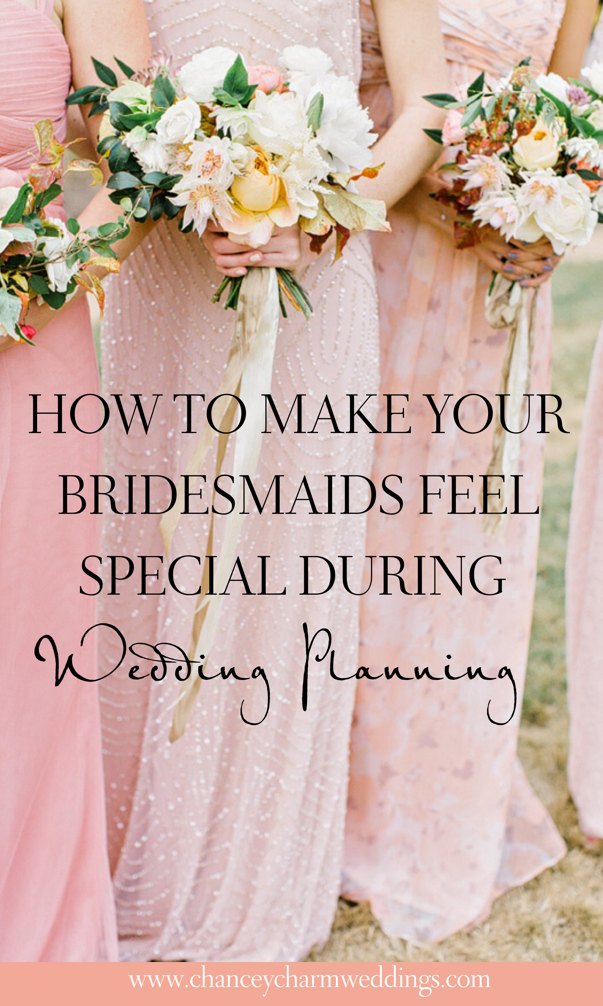 How To Make Your Bridesmaids Feel Special During Wedding