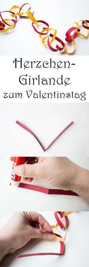 Basteln mit Kindern zum Valentinstag - Herz Girlande basteln