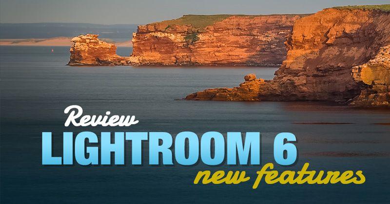 Lightroom 6 new features
