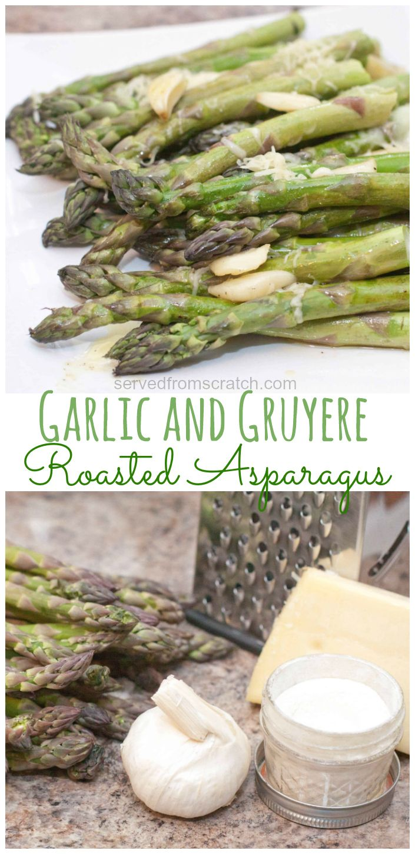 Garlic and Gruyere Roasted Asparagus #chickensidedishes