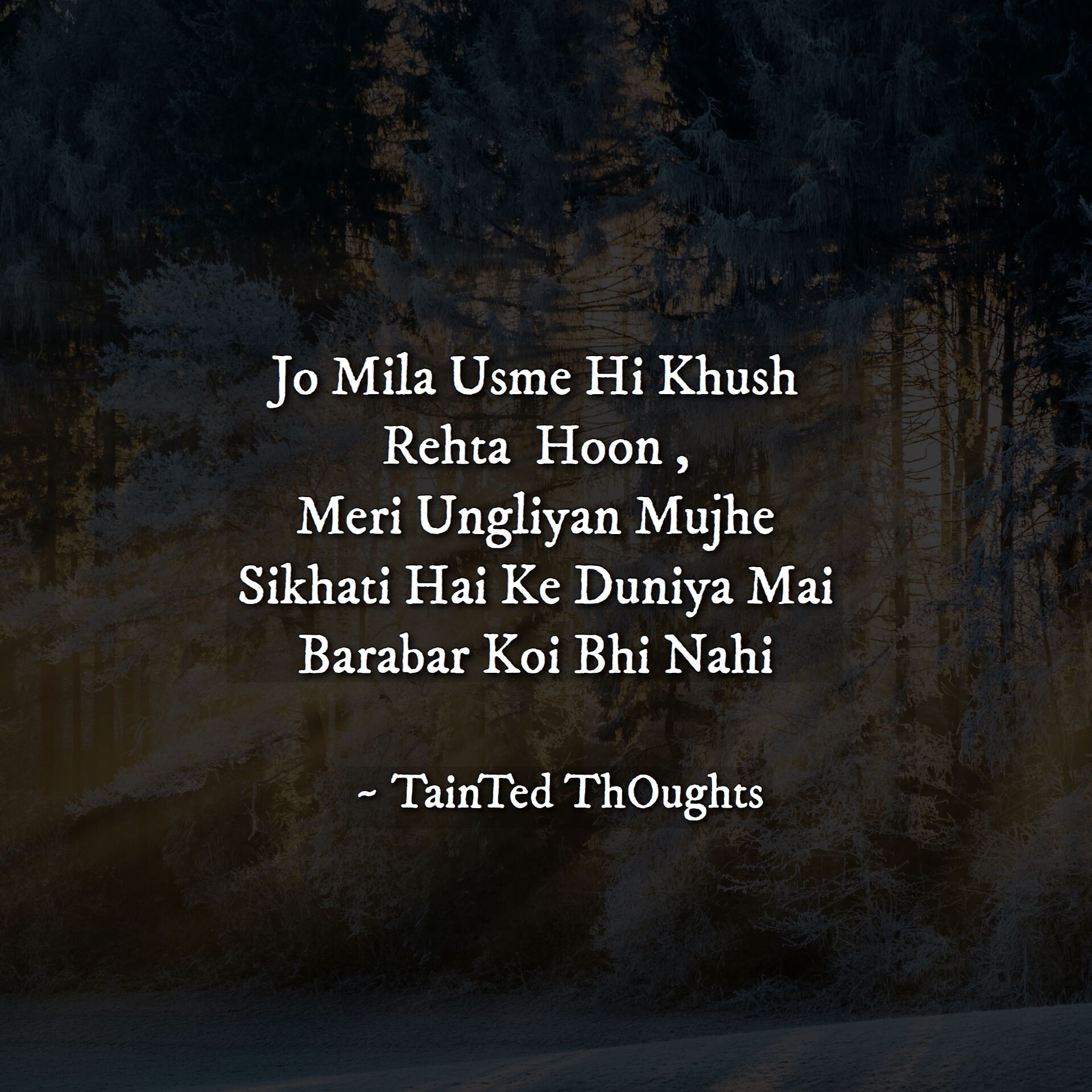 Taintedthoughts Urdushayari Hindi Shayari Best Quotes