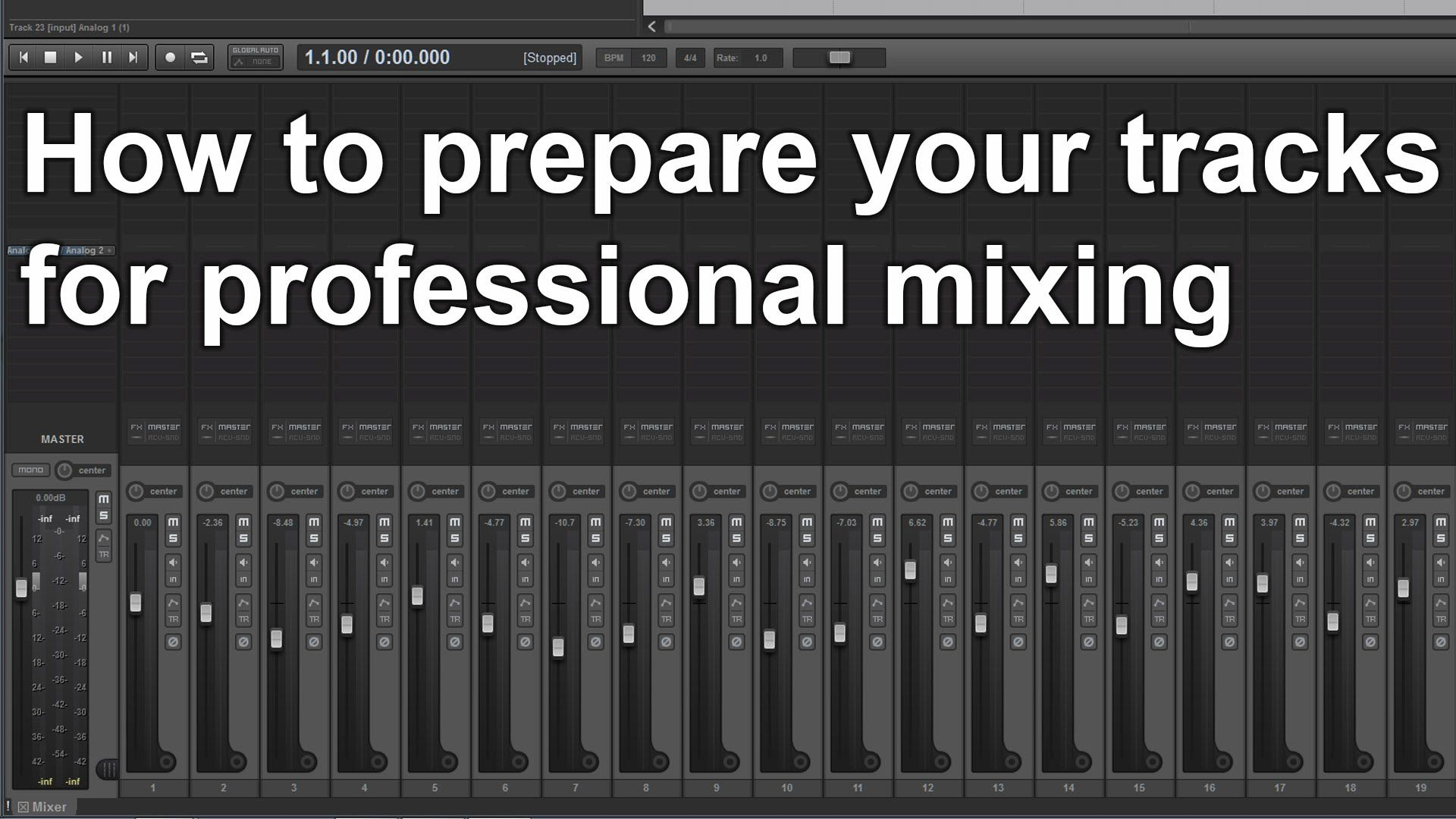 How to Prepare your tracks for Professional Mixing Audio