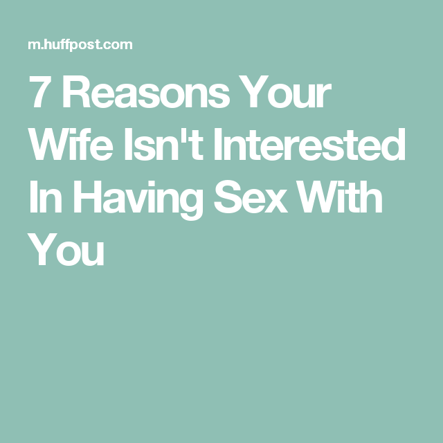 When wife isnt interested in sex