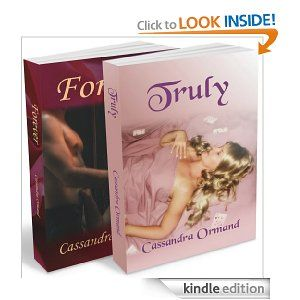 Forever and Truly - Two Book Set (Pennington Historical Romance Series) This is a special two book set of Cassandra Ormand's Pennington Historical Romance Series