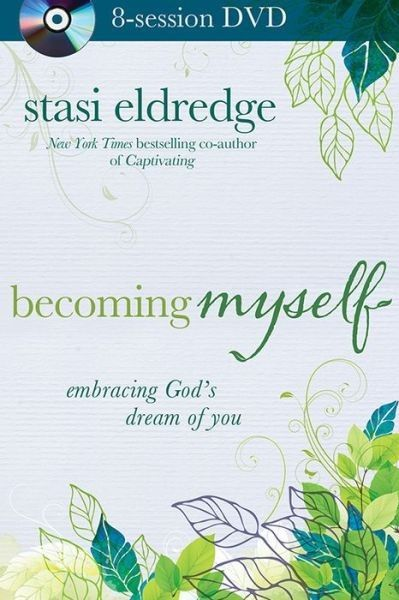 Becoming Myself Book And Dvd Bible Study Study Guide Bible Study Free Christian