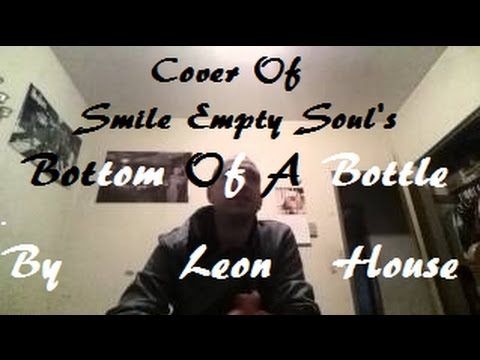 coversong of #smileemptysoul Bottom Of A Bottle - Smile Empty Soul