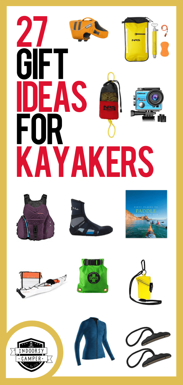 Photo of Gifts for Kayakers: 27 Gifts for Your Favorite Paddler | Indoorsy Camper