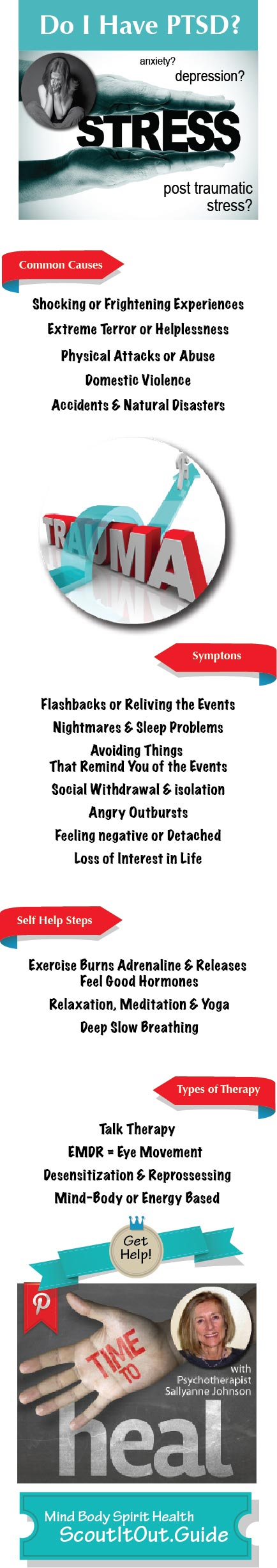 """Wondering...""""Do I have PTSD?"""" or """"What is Post Traumatic Stress Syndrome?  Psychotherapist Sallyanne Johnson of Aspen, CO shares common causes, symptoms, self help steps and types of therapies for post traumatic stress syndrome, commonly called PTSD, in today's Mind Body Spirit Health ScoutItOut.Guide expert mental health blog post."""