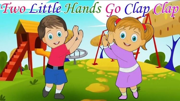 Two Little Hands Go Clap Nursery Rhyme Lyrics Nursery Rhymes Lyrics Rhymes Lyrics Nursery Rhymes