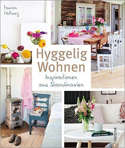 Nordisch wohnen ist Hyggelig Wohnen: Inspirationen aus Skandinavien ...