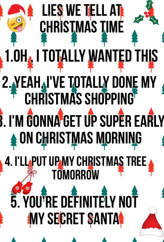 I definitely tell all off these around Christmas time
