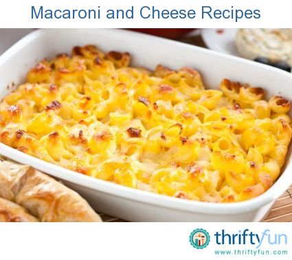 This page contains macaroni and cheese recipes. An American favorite that can be made with a delicious variety of ingredients with your cheese and macaroni.