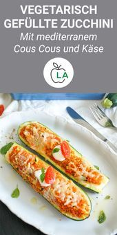 Vegetarian filled zucchini with Mediterranean cous cous - fitness recipe,  #Cous #filled #Fitness #M...