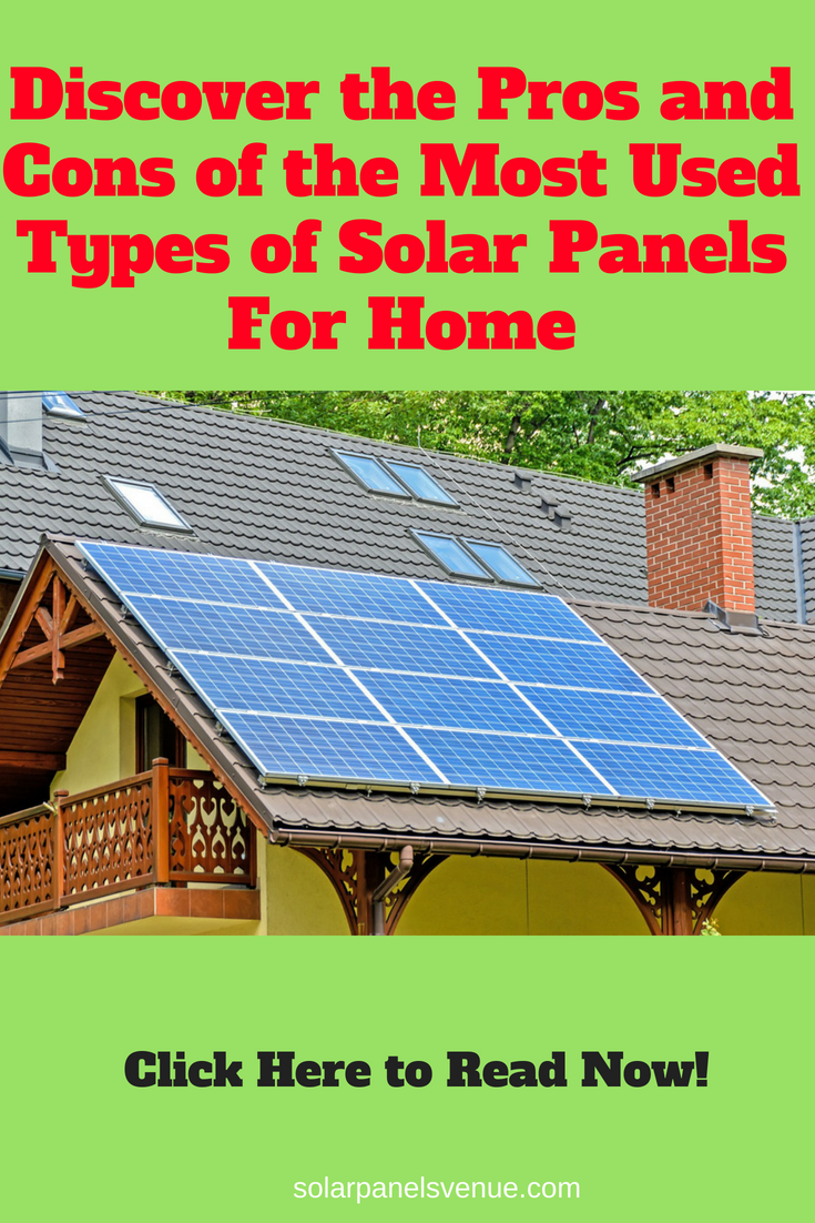 The Different Types Of Solar Panels Explained What Kind Of Solar Panels To Select Solar Panel Secrets Exposed Solar Panels Best Solar Panels Solar