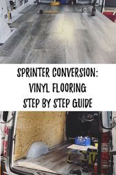 Photo of Learn how to install flooring in your sprinter van. Van build instructions for b…