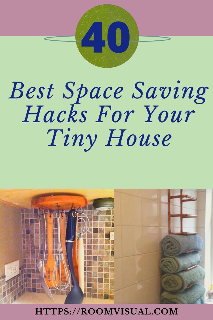 40+ Best Space Saving Hacks For Your Tiny House #house #housedecor #housedecorideas