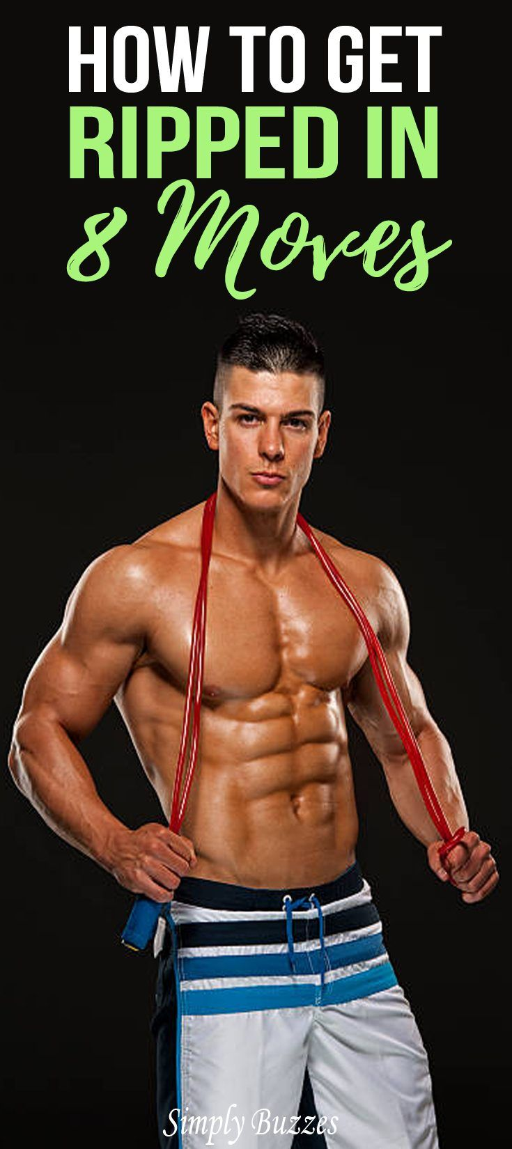 How To Get Ripped In 8 Moves Simplybuzzes Com Pinterest
