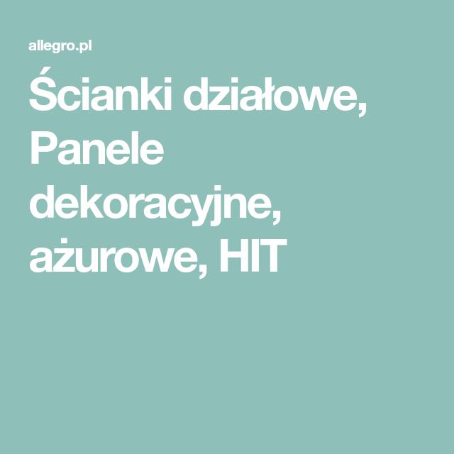 Scianki Dzialowe Panele Dekoracyjne Azurowe Hit 5708274175 Oficjalne Archiwum Allegro Ios Messenger Ios
