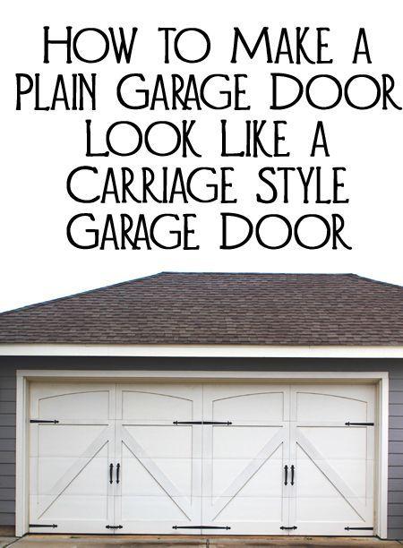 How To Make A Plain Garage Door Look Like A Carriage Style Garage Door Garage Door Makeover Garage Doors Carriage Style Garage Doors