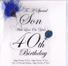 Pin By Ruby Echols On Mrs Echols Birthday Wishes For Son Birthday Cards For Son 40th Birthday Wishes