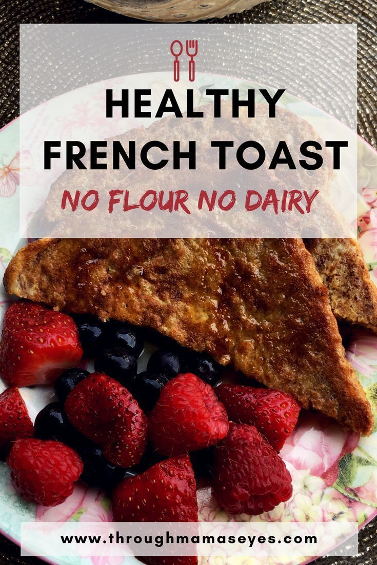 Healthy French Toast Recipe   - Mommin like it's Hot -