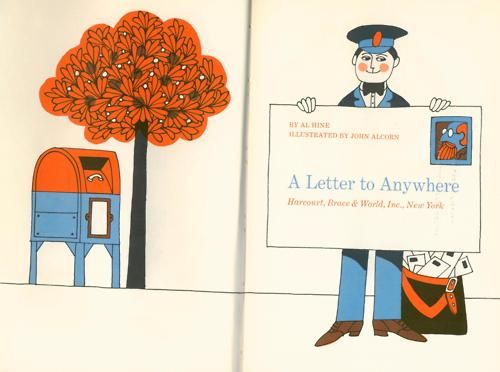 kidlitstorytime:    A Letter to Anyone by Al Hine, illustrated by John Alcorn c.1965