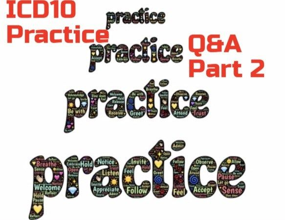 Practice ICD 10 codes for Medical Coding Certification Exams Part 2 ...