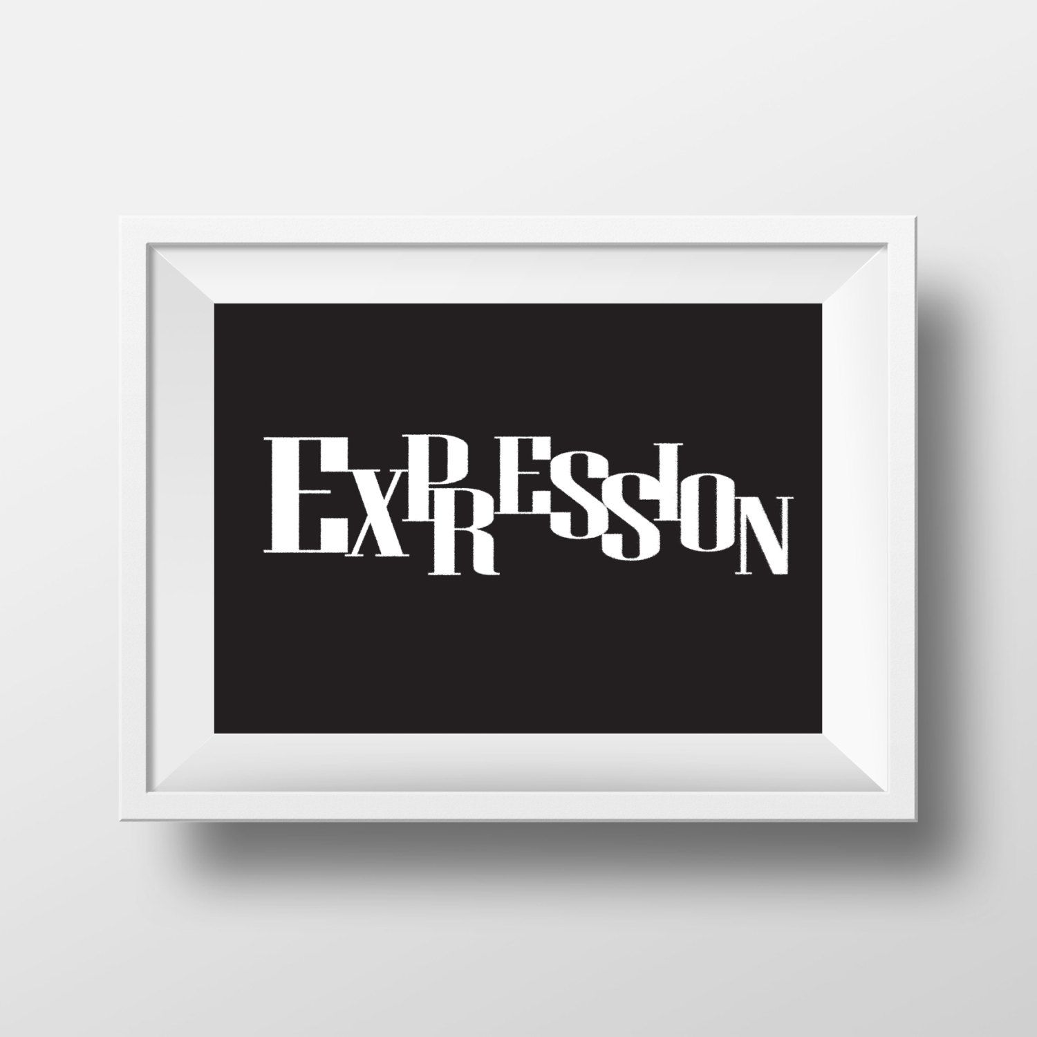Expressions Home Decor: Expression Print Quote, Quote Typography, Wall Print, Wall