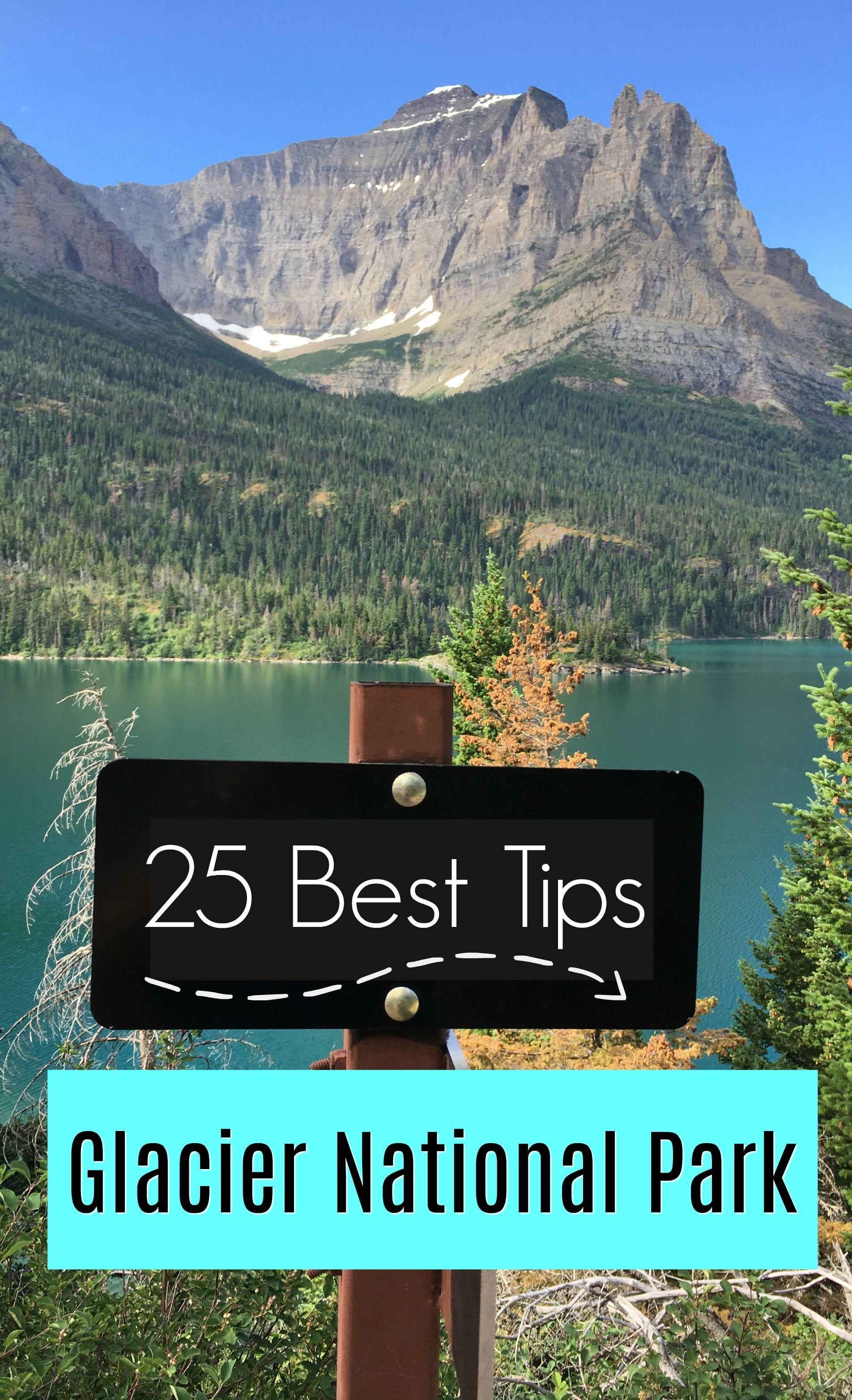 25 travel tips for glacier national park   glacier info   pinterest
