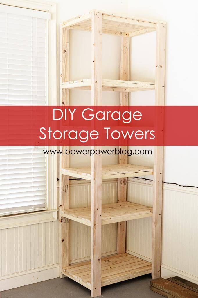 Howto Build Tall Garage Storage Shelves Bower Power Diy Garage Storage Garage Storage Shelves Diy Garage