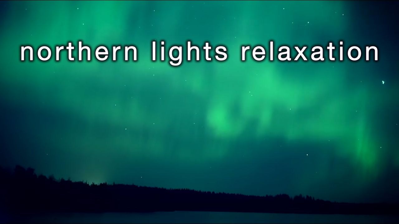 Northern Lights Relaxation [HD] 2 HRS Aurora Borealis w Instrumental