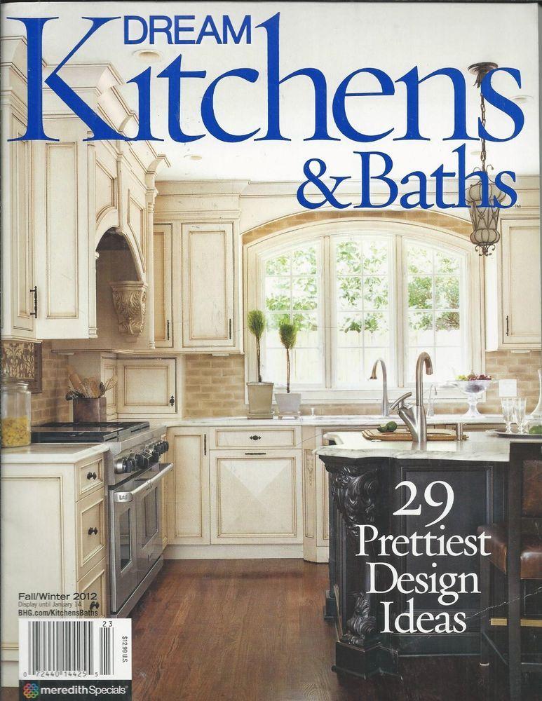Dream Kitchens And Baths Magazine Traditonal Charm European