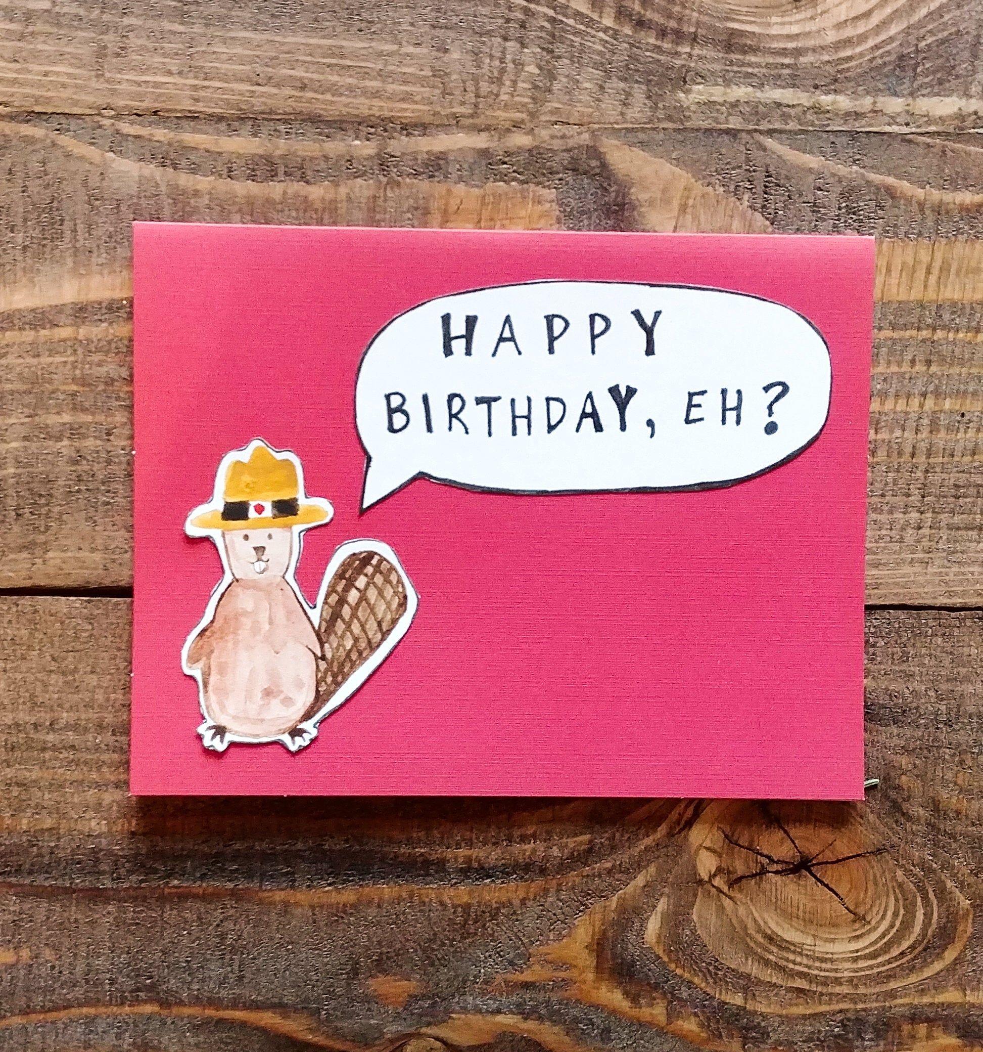 Happy Birthday, Eh? Canadian Birthday Card Blank Greeting