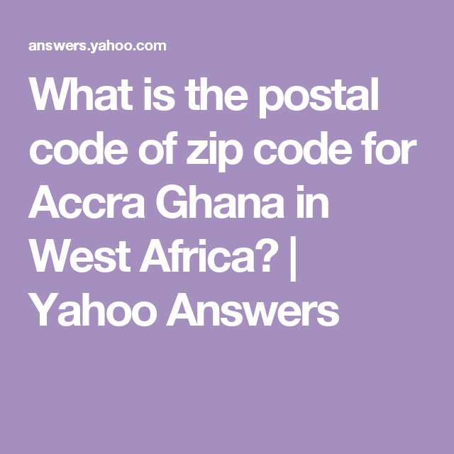 What Is The Zip Code Of Accra Ghana