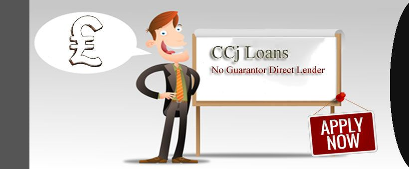 Can A Borrower With Ccj Apply For Loans With No Guarantor The Borrowers How To Apply Loan
