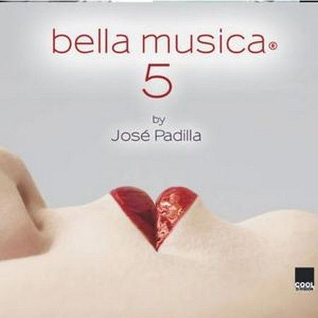 "Mix of Spanish DJ Jose Padilla ""BELLA MUSICA 5"" 