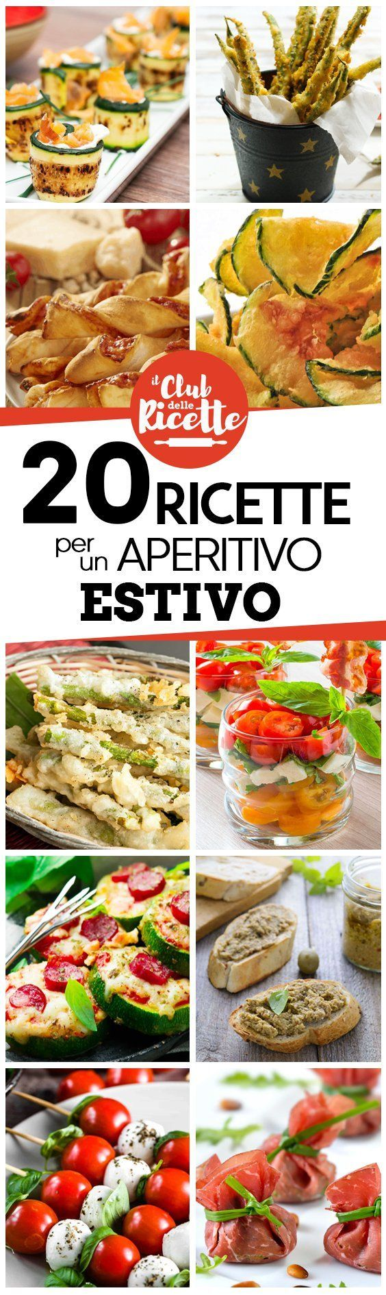 Finger Food Aperitivo Estivo 20 ricette per un aperitivo estivo #buffet tutte le migliori