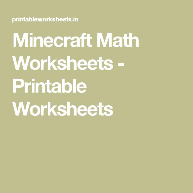 Minecraft Math Worksheets - Printable Worksheets | Teaching Stuff ...