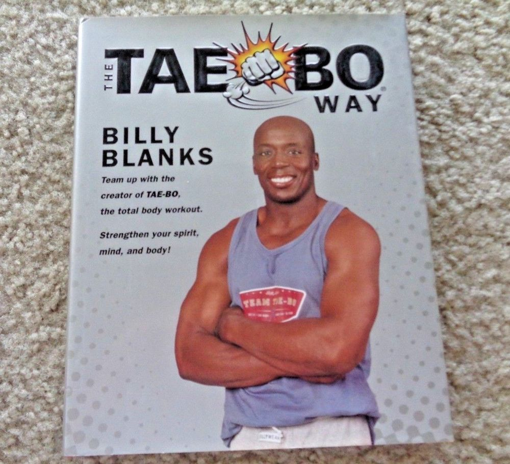 The Tae Bo Way By Billy Blanks Tae Bo Billy Blanks Total Body Workout