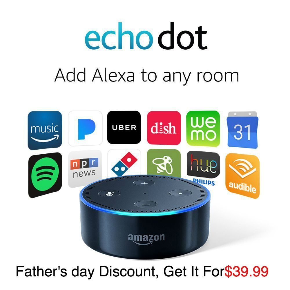 Father's Day Tech Sale Save BIG on Echo, Kindle, and