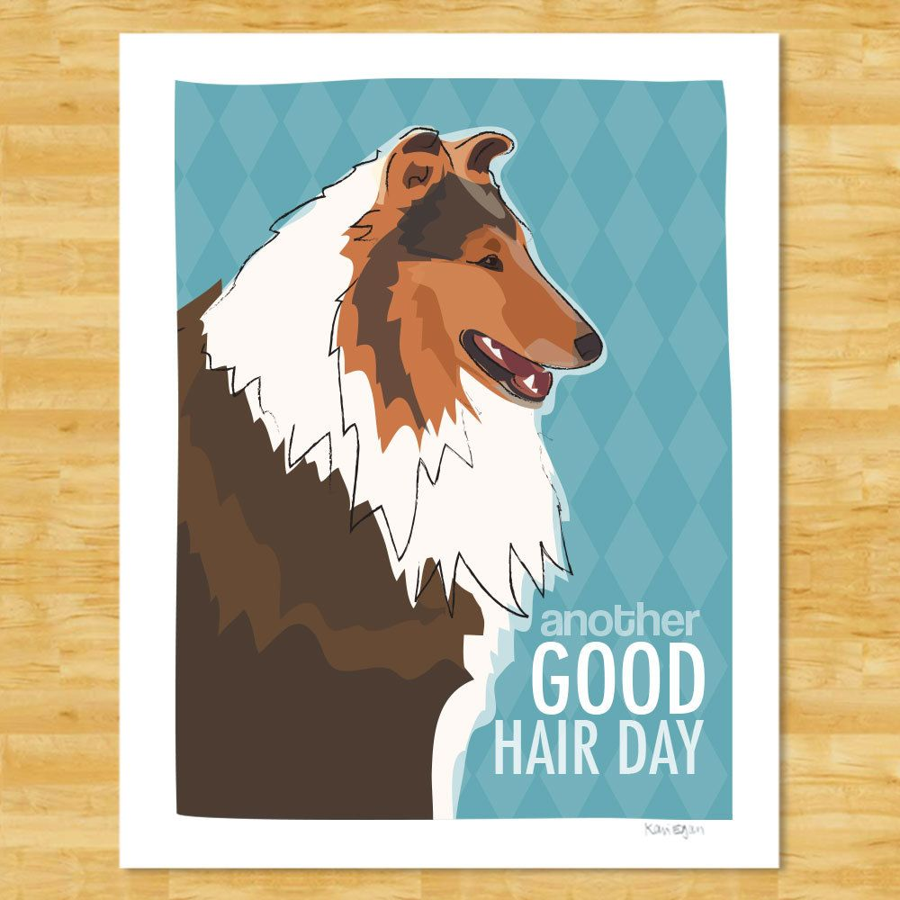 Collie Print Another Good Hair Day Collie Gifts Funny Dog Pop