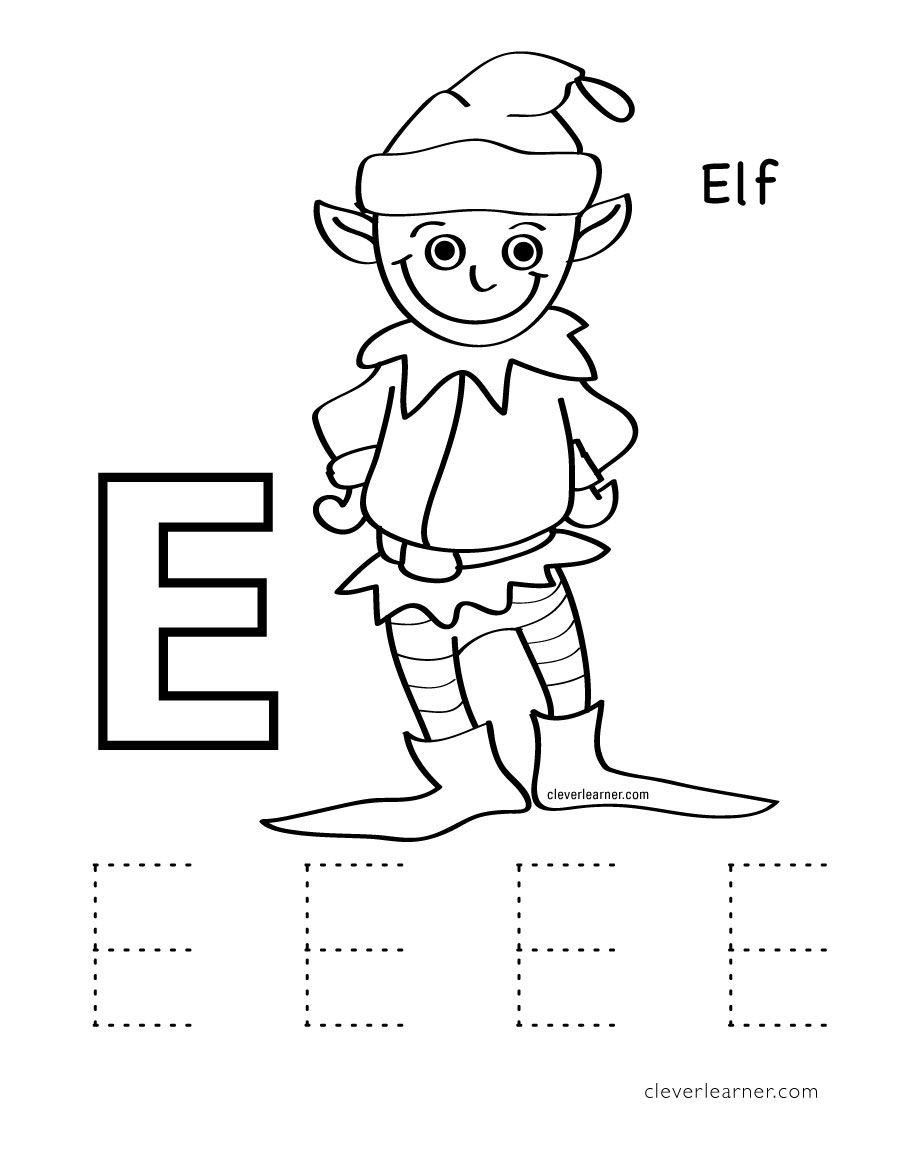 E Is For Elf Preschool Worksheet Alphabet Coloring Pages Preschool Coloring Pages Alphabet Worksheets Preschool
