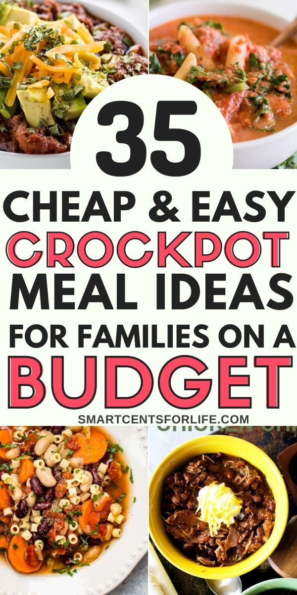 35 Cheap and Easy Crock Pot Meals Your Family Will Love!