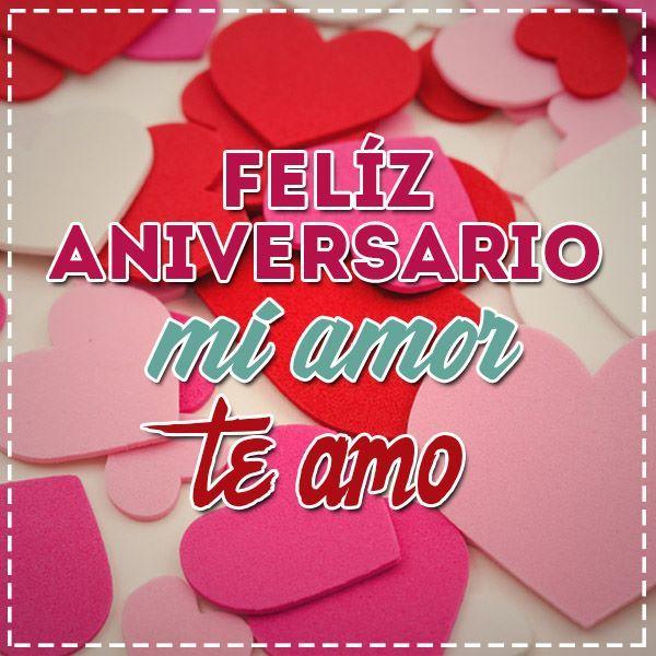 Imagenes De Feliz Aniversario Mi Amor Te Amo 3 Amor Pinterest