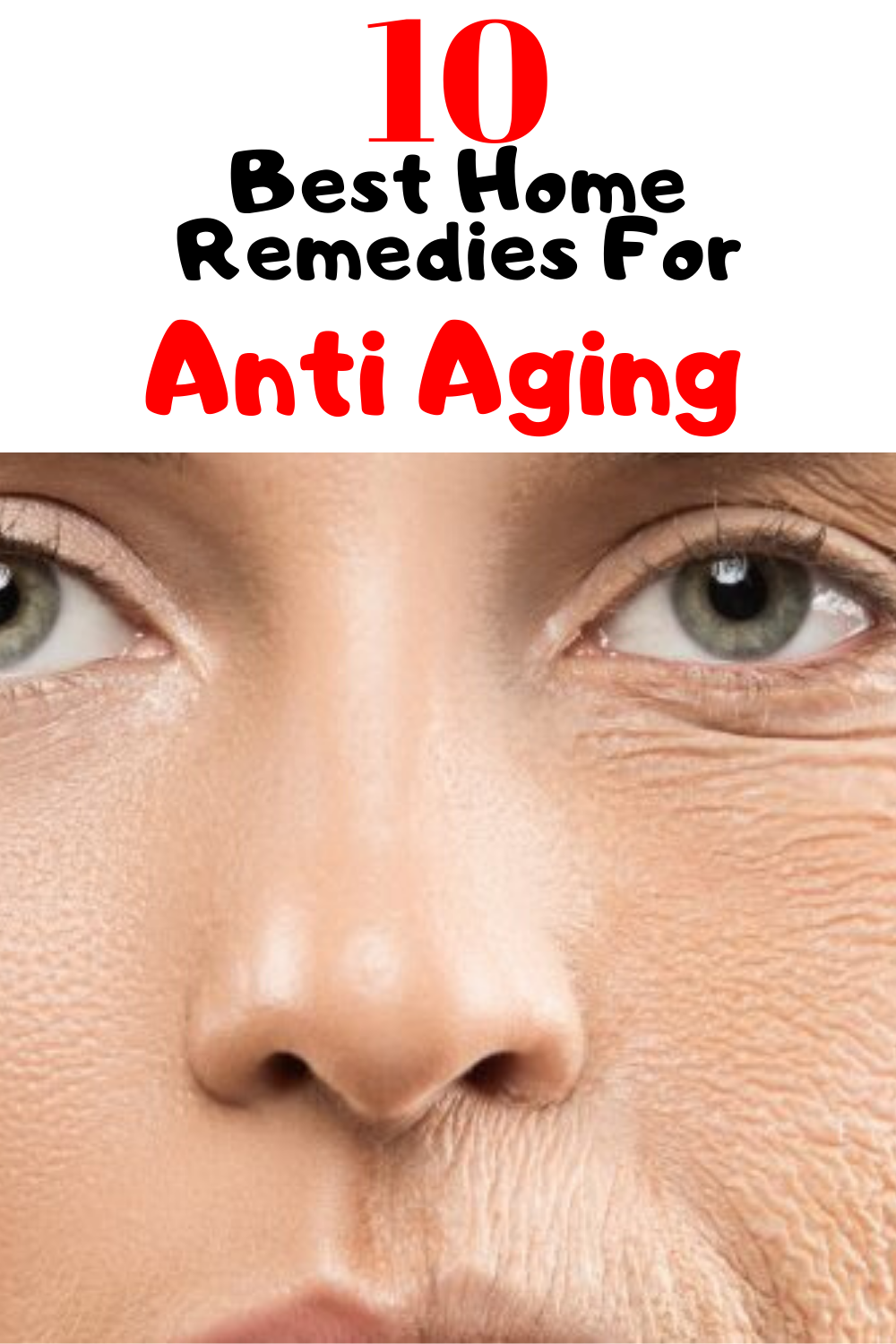 10 Best Home Remedies For Anti Aging In 2020 Home Remedies For Skin Home Remedies Anti Aging