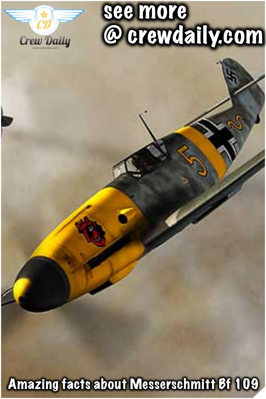 Amazing facts about Messerschmitt Bf 109 #Amazingfacts #facts #Messerschmitt #MesserschmittBf109 #Bf109 #crewdaily